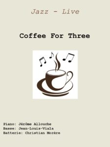 *CONCERT COFFEE FOR THREE